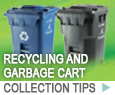 Recycling and Garbage cart collection tips