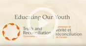 Educating our youth - Truth and Reconciliation Commission of Canada - From the Alberta Medical Association