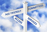 Sign post with words Age Friendly, Committees, Access, Services