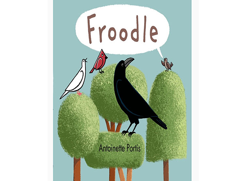 """Froodle"" by Antoinette Portis"