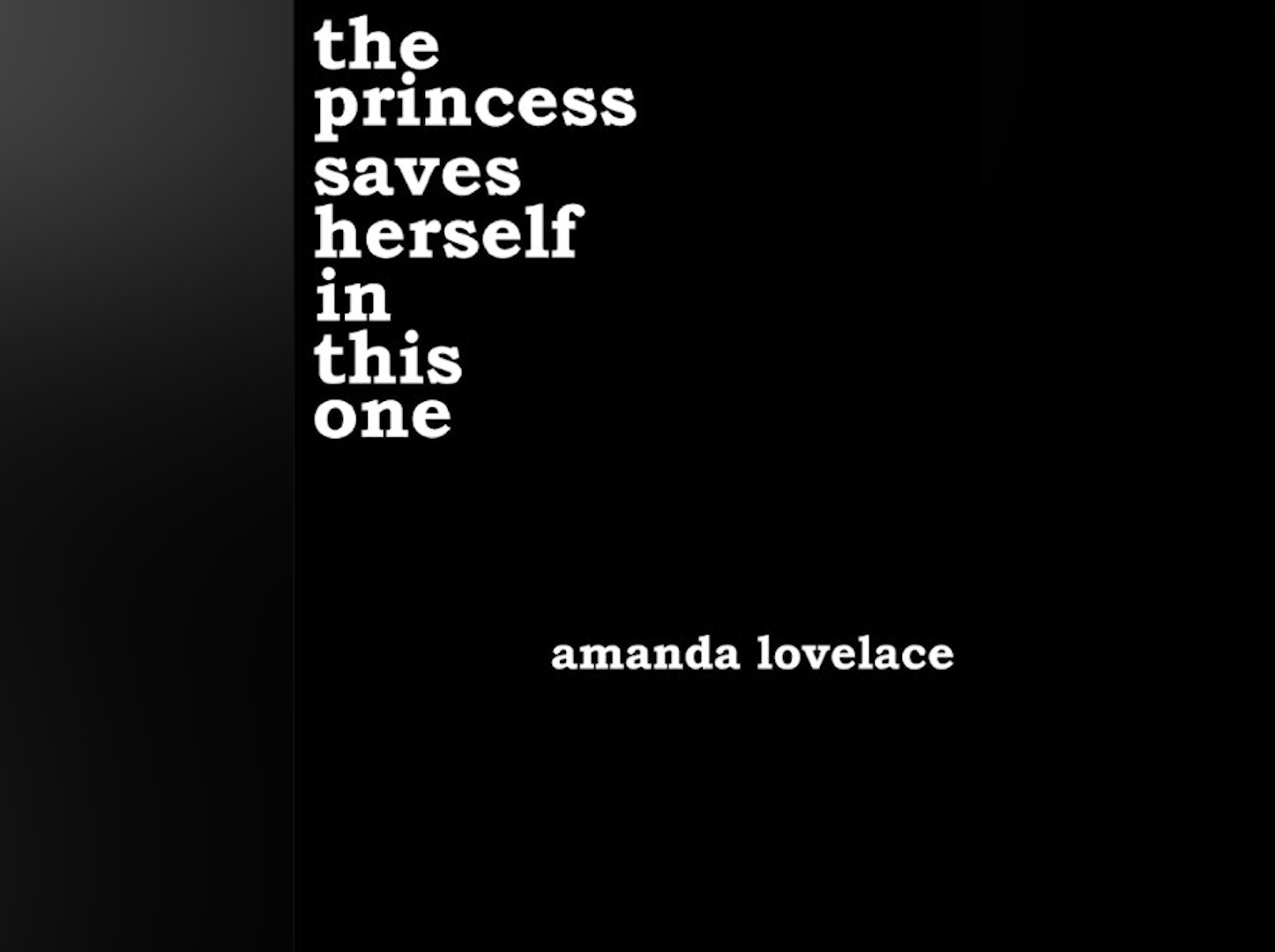 "Cover of ""The Princess Saves Herself in this One"" by Amanda Lovelace"
