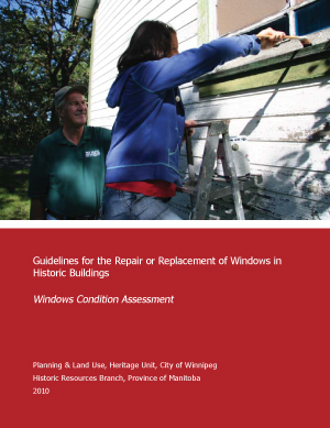 Guideline for the Repair or Placement of Windows in Historic Buildings with Windows Condition Assessment